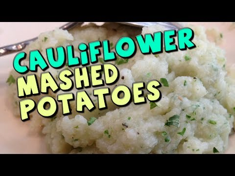 Cauliflower Mashed Potatoes Recipe (Low Carb/High Fiber)