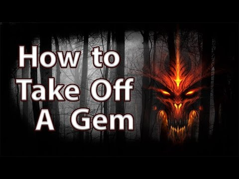 Diablo 3: Reaper of Souls - How to Take Off A Gem