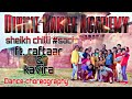 Download Divine Dance Academy New Dance Video Choreographed By Rahul & Ankush song Sheikh chilli & # Sach MP3,3GP,MP4