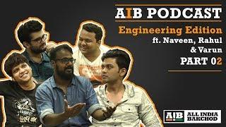 AIB Podcast: Honest Engineers (Part 02)