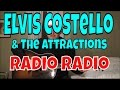 Elvis Costello And The Attractions Radio Radio Fingerpicking