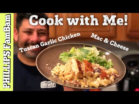 CREAMY TUSCAN GARLIC CHICKEN MAC & CHEESE w/ BACON RECIPE  PHILLIPS FamBam COOK WITH ME