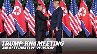 Donald Trump meeting with Kim Jong-un: An alternative trailer