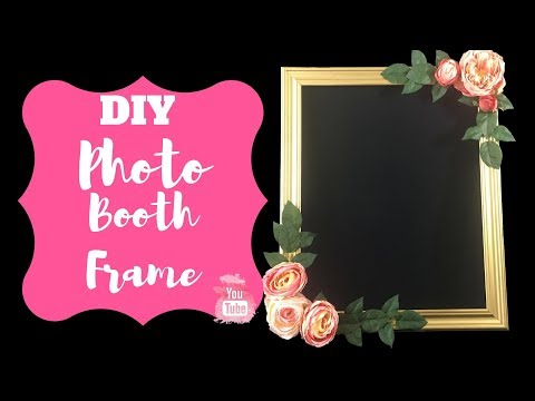 DIY Photo Booth Frame