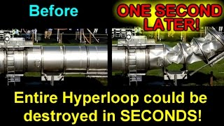 Entire Hyperloop could be destroyed in SECONDS!