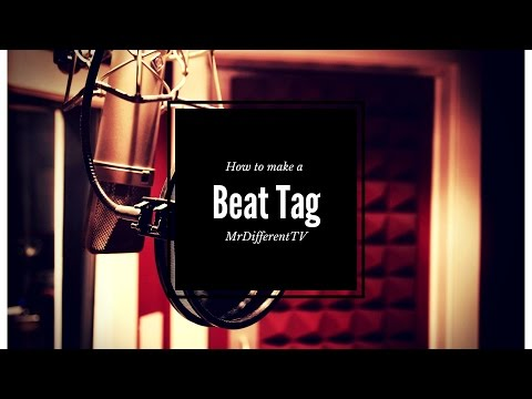 How to make a Custom Beat tag for your Beats MrDifferentTV