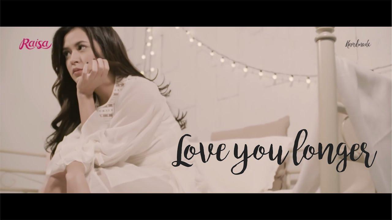 Download Raisa - Love You Longer (Lyric Video) MP3 Gratis