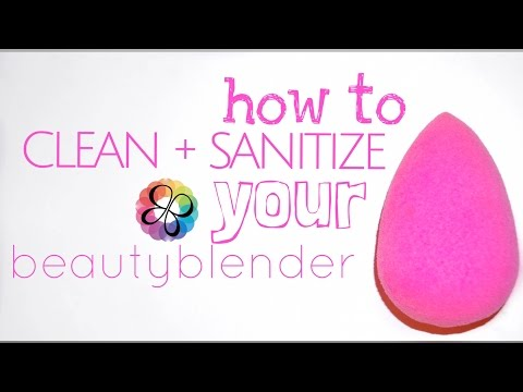 How To Sanitize + Clean Your Beauty Blender // MAGIC MONDAY