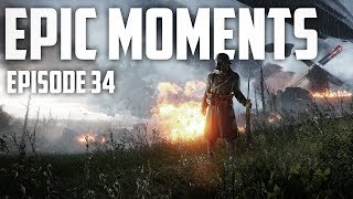 Battlefield 1 Epic Moments Montage (Ep. 34) : Sniper Quad Collates and Pistol Streaks