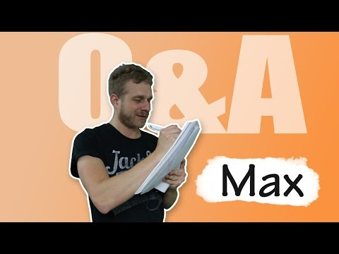 Questions & Answers with Max