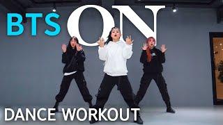 [Dance Workout] BTS 'ON' | MYLEE Cardio Dance Workout, Dance Fitness