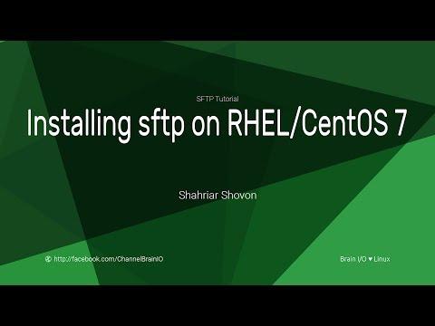02.2. Installing sftp on RHEL or CentOS 7