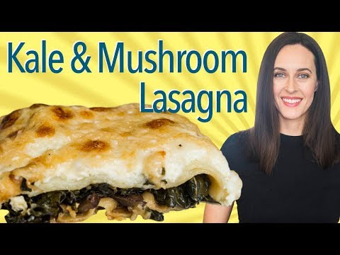 Kale and Mushroom Lasagna - How to Make Vegetable Lasagna: Vegetarian, Tomato-free Recipe
