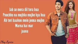 Jab Se Mera Dil (lyrics) : Armaan Malik | Palak Mucchal |