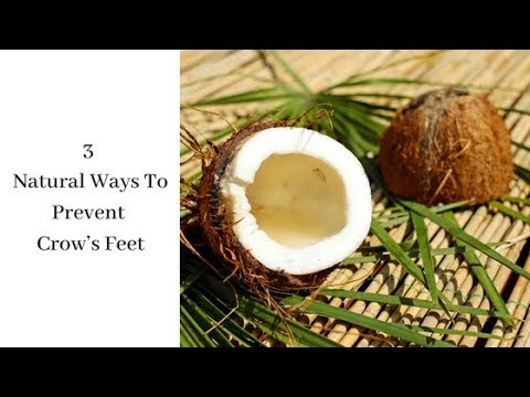 3 Natural Ways To Prevent Crow's Feet