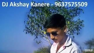 Bajarang Dal Dindoshi 2018 Dj Akshay Kanere 9637575509