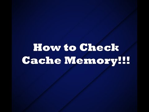 How to check cache memory of your PC!