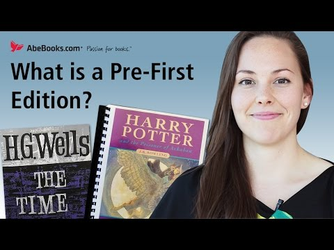 What is a Pre-First Edition? Manuscripts, Galley Proofs, Advanced Reader Copies and more.