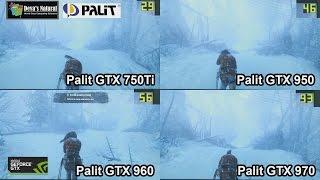 Field testing : Palit - GTX 750Ti vs GTX 950 vs GTX 960 vs GTX 970 ( GTAV, Tomb Raider )