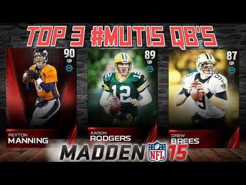 Madden NFL 15 Ultimate Team News   TOP 3 BEST #MUT15 Quarterbacks   Pocket Passer Taking Over