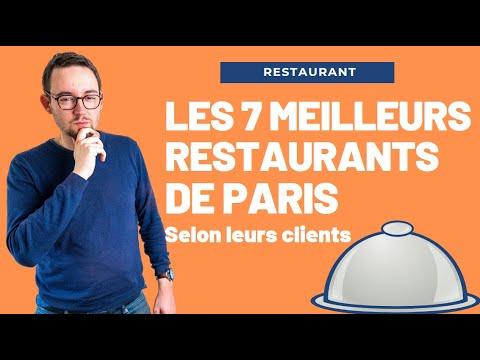 LES 7 MEILLEURS RESTAURANTS DE PARIS (SELON LEURS CLIENTS).
