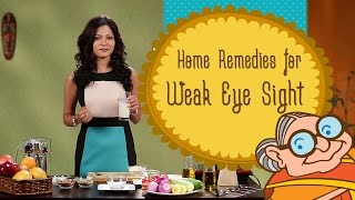 Weak Eye Sight Ayurvedic Home Remedies To Improve Eyesight Natural Re