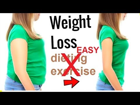 HOW TO LOSE WEIGHT EASILY without Dieting Exercise or Surgery