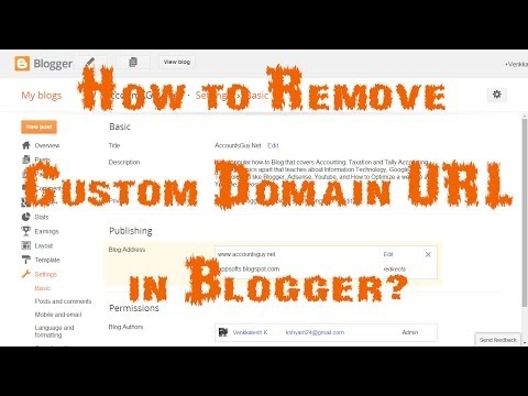 How to remove Custom Domain URL of your Blog in Blogger?