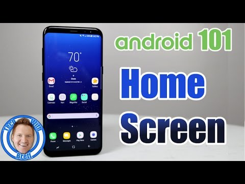 Android 101: Home Screen Customization (Feat. Galaxy S8+)