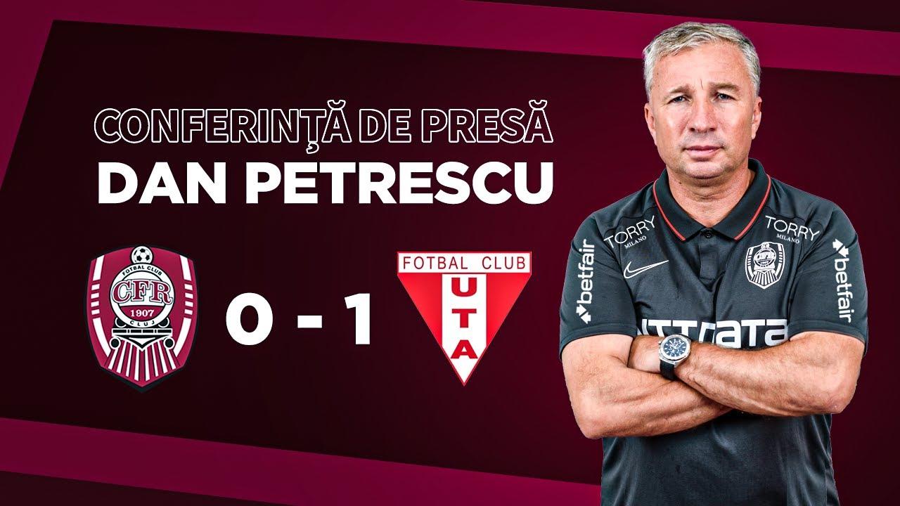 """🎤 CFR Cluj - UTA Arad 0-1   Dan Petrescu: """"Astăzi norocul a fost împotriva noastră"""""""