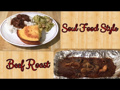 Episode 175: Soul Food Style Beef Roast and Gravy
