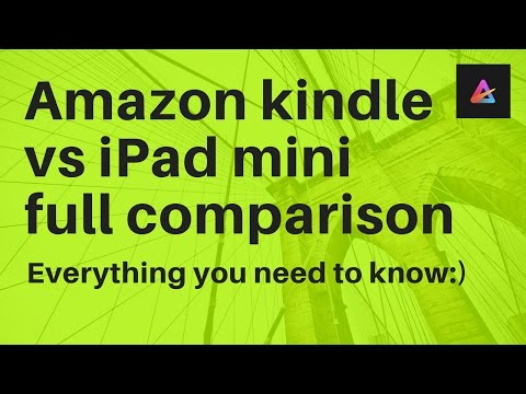 Kindle vs ipad mini comparison, EVERYTHING YOU NEED TO KNOW