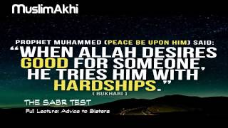 The Sabr Test - Mufti Menk