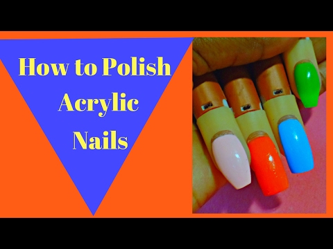 How to Polish Acrylic Nails Smooth and Streak Free