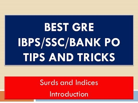 Surds and Indices Intro:GRE Math Tricks and Tips(IBPS/SSC/GATE/BANK PO)
