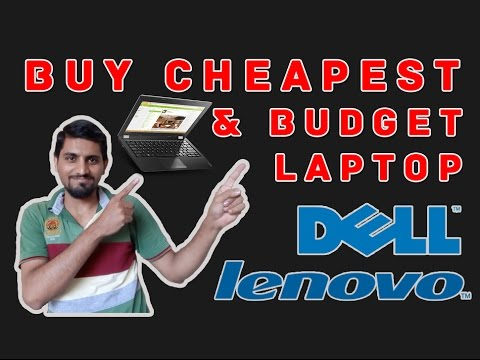 Buy Cheapest, Affordable & Budget Price Laptop 2016 (Dell & Lenovo)