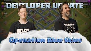 Clash of Clans - Operation Blue Skies Dev Update Video - June 2019 Update