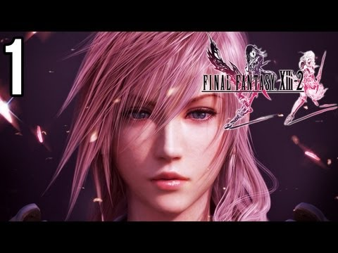★ Final Fantasy XIII-2 English Walkthrough - Part 1 - Episode 1 -  Lightning, Noel, Caius and Chaos Bahamut!