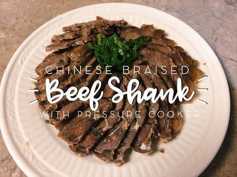 Chinese Braised Beef Shank with Pressure Cooker (酱牛腱)