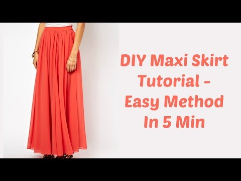 DIY Maxi Skirt Tutorial - Easy Method In 5 Min