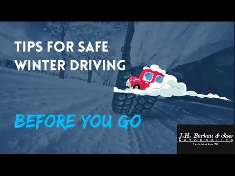 Tips for safe winter driving - Before You Go - Part 1
