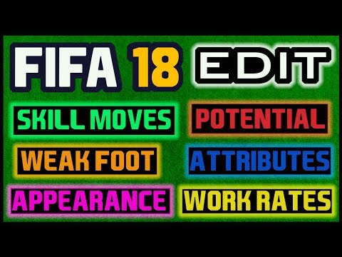 How To Edit Everything In FIFA 18 Career Mode
