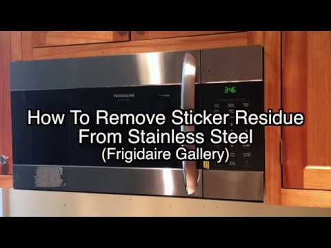 How to remove sticker residue from stainless steel - Frigidaire Gallery