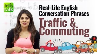 Spoken English Phrases - Traffic & Commuting | English speaking practice Lesson