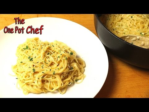 One Pot Creamy Garlic Angel Hair Pasta | One Pot Chef