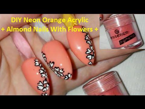 DIY Neon Orange Acrylic + Almond Nails With Easy Flowers