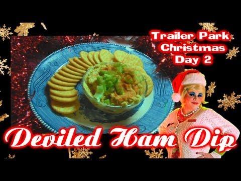 Deviled Ham Dip : Trailer Park Christmas Day 2