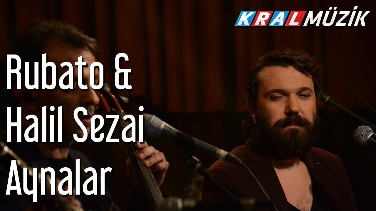 Aynalar - Rubato & Halil Sezai ft. Muammer Barut