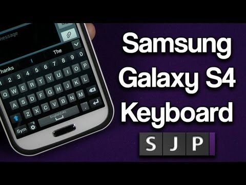 Samsung Galaxy S4 - Keyboard