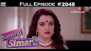 Sasural Simar Ka - 22nd February 2018 - ससुराल सिमर का - Full Episode